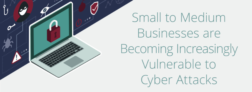 SMBs More Vulnerable To Cyber Attacks